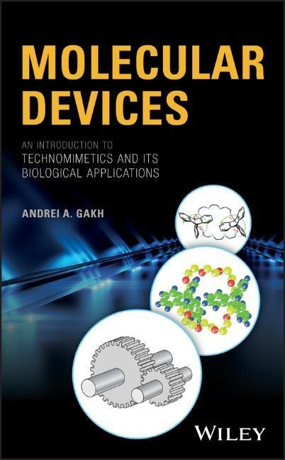 Molecular Devices: An Introduction to Technomimetics and Its Biological Applications als Buch (gebunden)