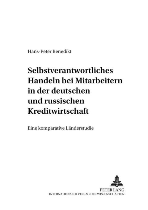 Selbstverantwortliches Handeln bei Mitarbeitern in der deutschen und russischen Kreditwirtschaft als Buch (kartoniert)