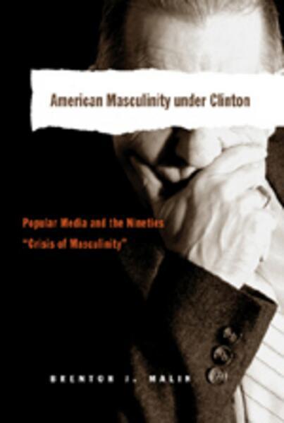 American Masculinity under Clinton als Buch (kartoniert)