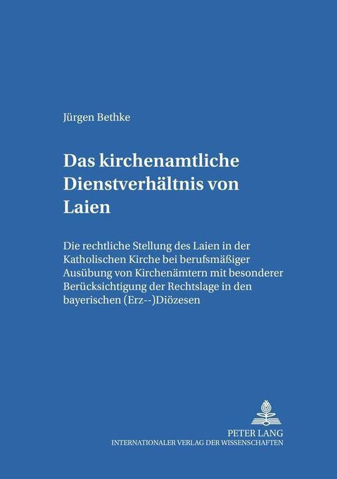 Das kirchenamtliche Dienstverhältnis von Laien als Buch (kartoniert)