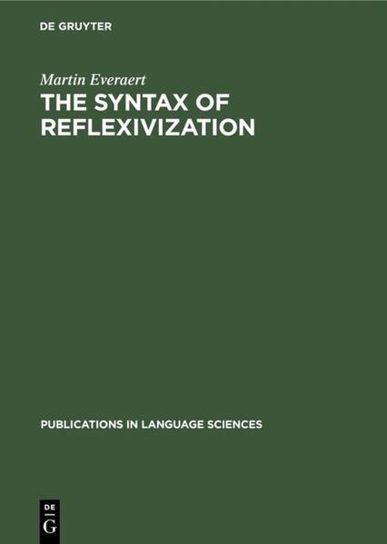 The Syntax of Reflexivization als Buch (gebunden)