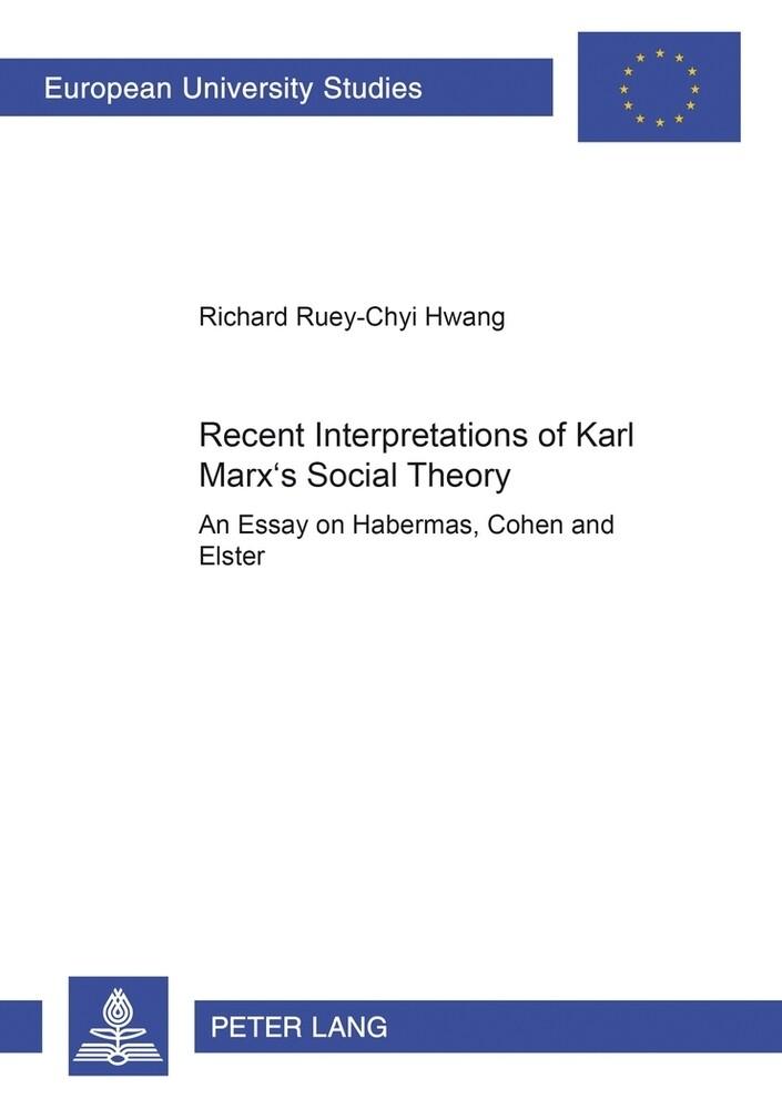 Recent Interpretations of Karl Marx's Social Theory als Buch (kartoniert)