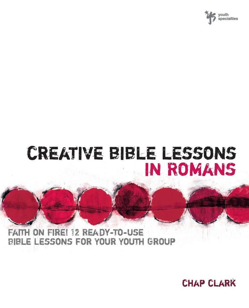 Creative Bible Lessons in Romans als Taschenbuch