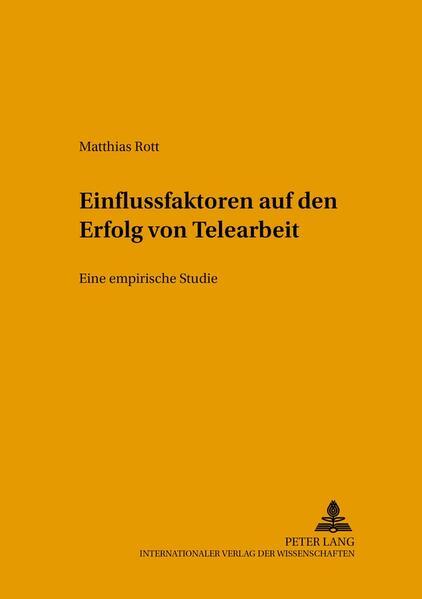 Einflussfaktoren auf den Erfolg von Telearbeit als Buch (kartoniert)
