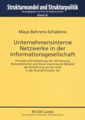 Unternehmensinterne Netzwerke in der Informationsgesellschaft als Buch (kartoniert)
