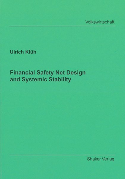 Financial Safety Net Design and Systemic Stability als Buch (kartoniert)