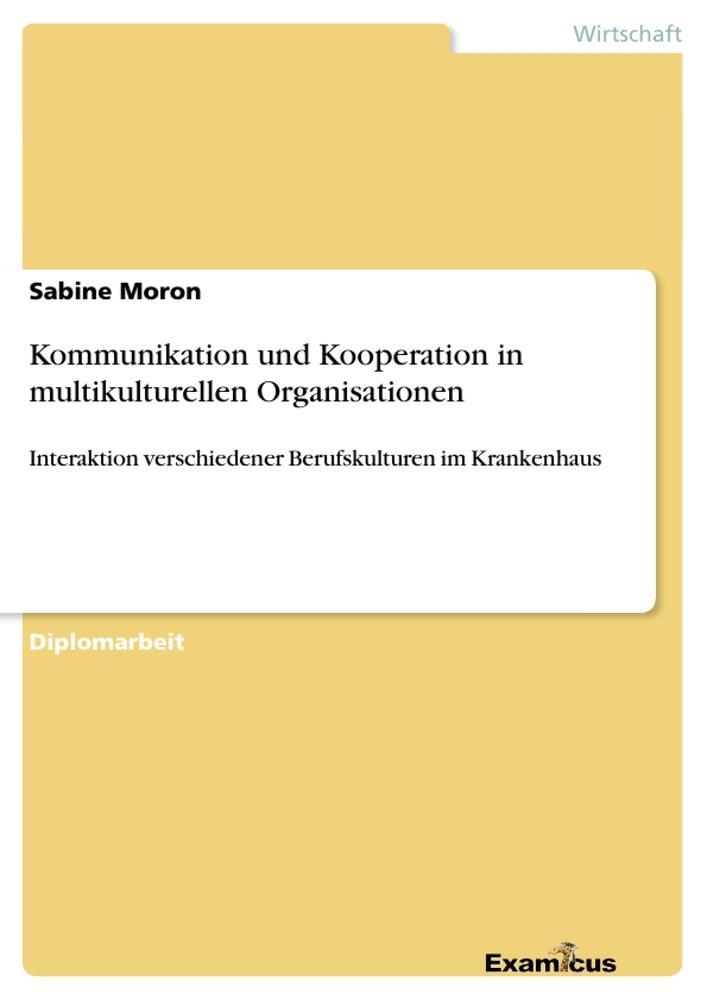 Kommunikation und Kooperation in multikulturellen Organisationen als Buch (kartoniert)