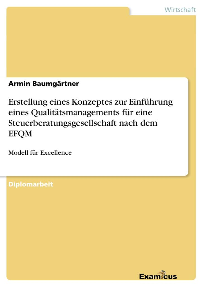 Erstellung eines Konzeptes zur Einführung eines Qualitätsmanagements für eine Steuerberatungsgesellschaft nach dem EFQM als Buch (kartoniert)