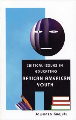 Critical Issues in Educating African American Youth als Taschenbuch