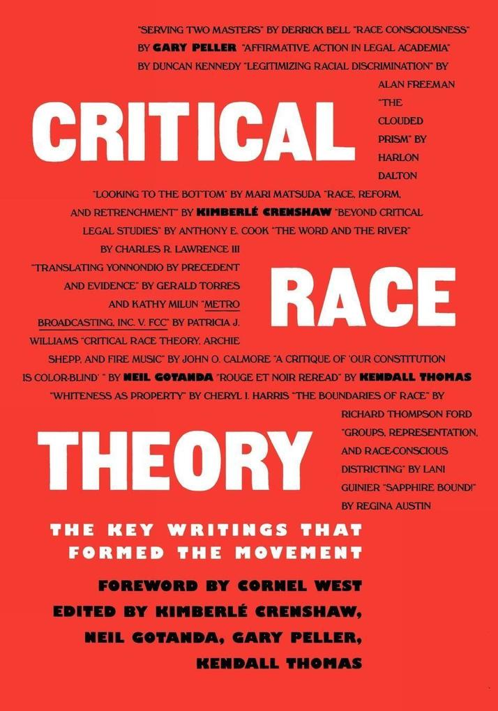 Critical Race Theory: The Key Writings That Formed the Movement als Taschenbuch