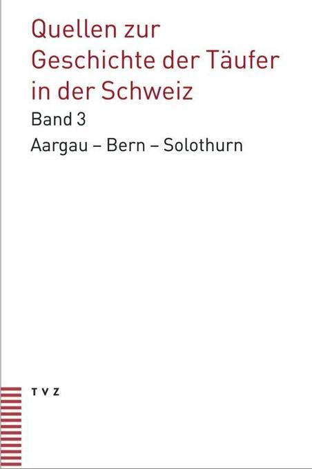Quellen zur Geschichte der Täufer in der Schweiz als Buch (gebunden)