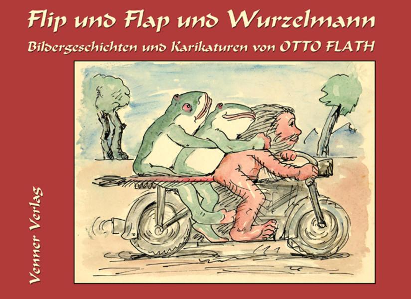 Flip und Flap und Wurzelmann als Buch (kartoniert)