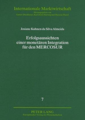 Erfolgsaussichten einer monetären Integration für den MERCOSUR als Buch (kartoniert)