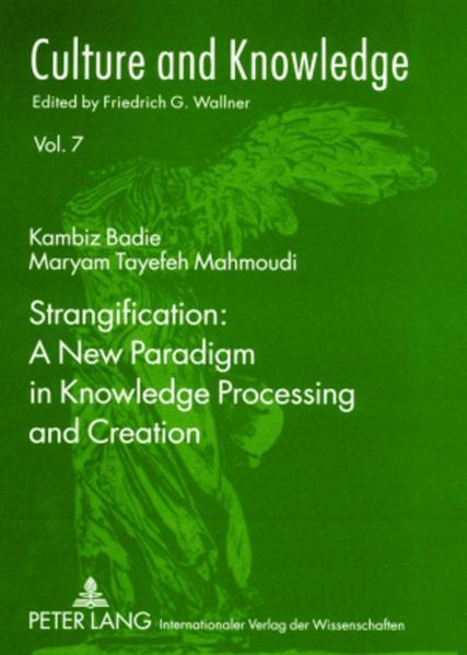 Strangification: A New Paradigm in Knowledge Processing and Creation als Buch (kartoniert)