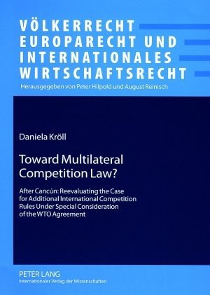 Toward Multilateral Competition Law? als Buch (kartoniert)
