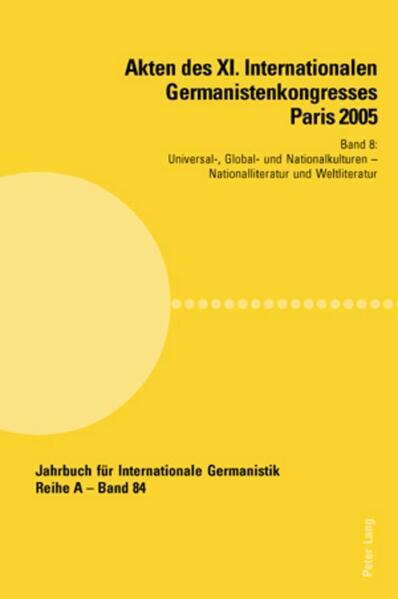 Akten des XI. Internationalen Germanistenkongresses Paris 2005. 'Germanistik im Konflikt der Kulturen' als Buch (kartoniert)
