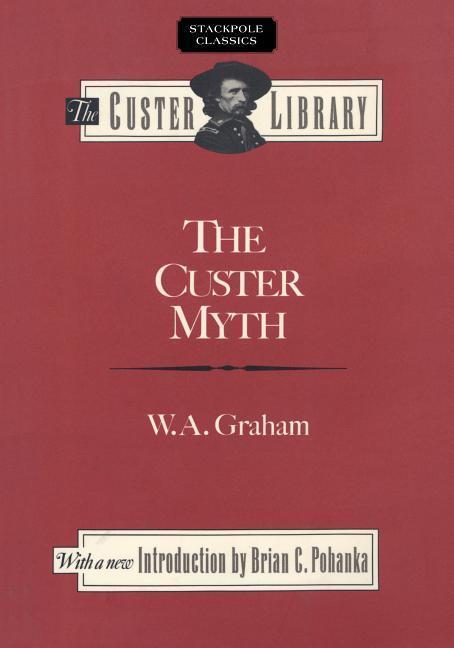 Custer Myth als Taschenbuch
