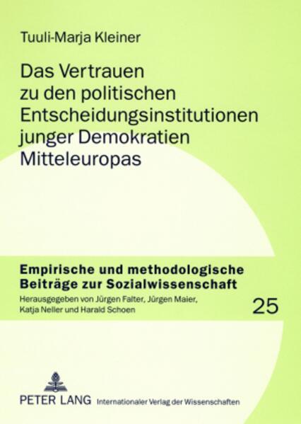 Das Vertrauen zu den politischen Entscheidungsinstitutionen junger Demokratien Mitteleuropas als Buch (kartoniert)