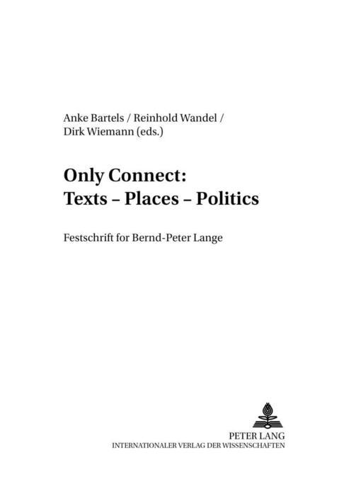 Only Connect: Texts - Places - Politics als Buch (kartoniert)