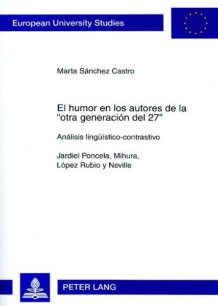 El humor en los autores de la «otra generación del 27» als Buch (kartoniert)