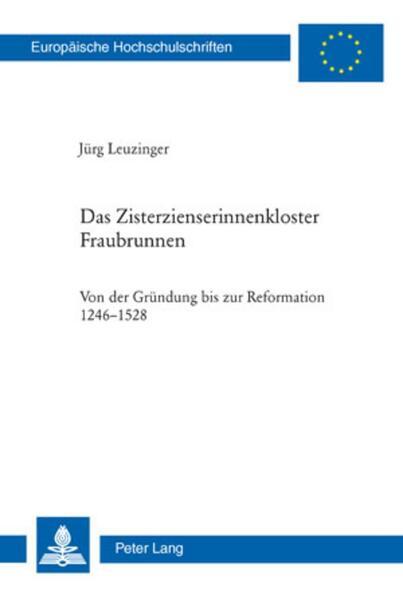 Das Zisterzienserinnenkloster Fraubrunnen als Buch (kartoniert)