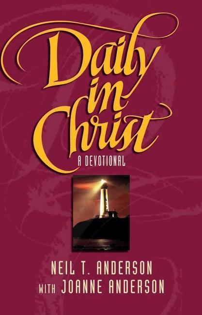 Daily in Christ: A Devotional als Taschenbuch