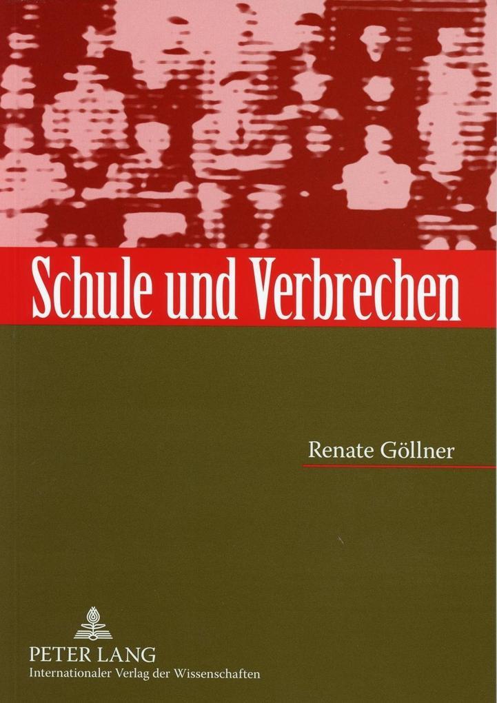 Schule und Verbrechen als Buch (kartoniert)