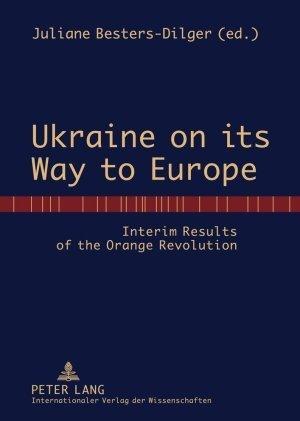 Ukraine on its Way to Europe als Buch (gebunden)
