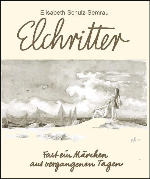 Elchritter als Buch (kartoniert)