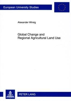 Global Change and Regional Agricultural Land Use als Buch (kartoniert)