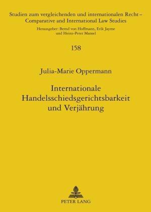 Internationale Handelsschiedsgerichtsbarkeit und Verjährung als Buch (gebunden)