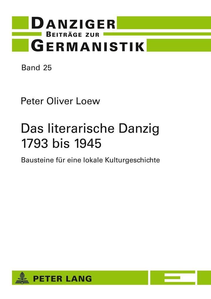 Das literarische Danzig - 1793 bis 1945 als Buch (kartoniert)