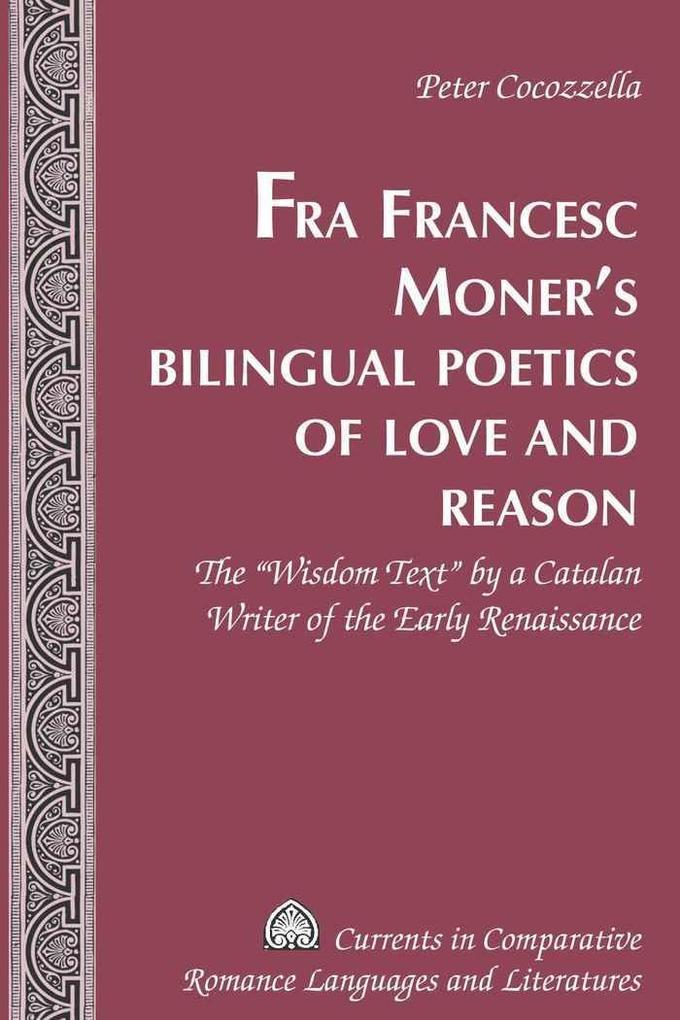 Fra Francesc Moner's Bilingual Poetics of Love and Reason als Buch (gebunden)