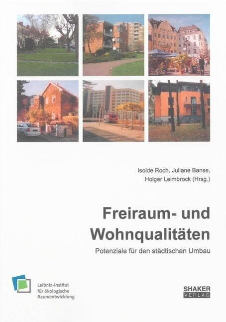 Freiraum- und Wohnqualitäten als Buch (kartoniert)