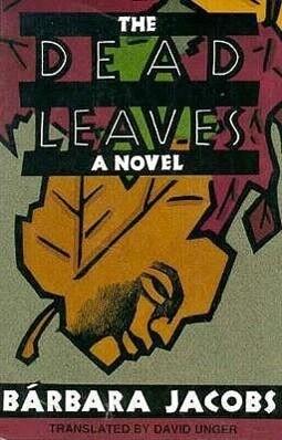 The Dead Leaves als Taschenbuch