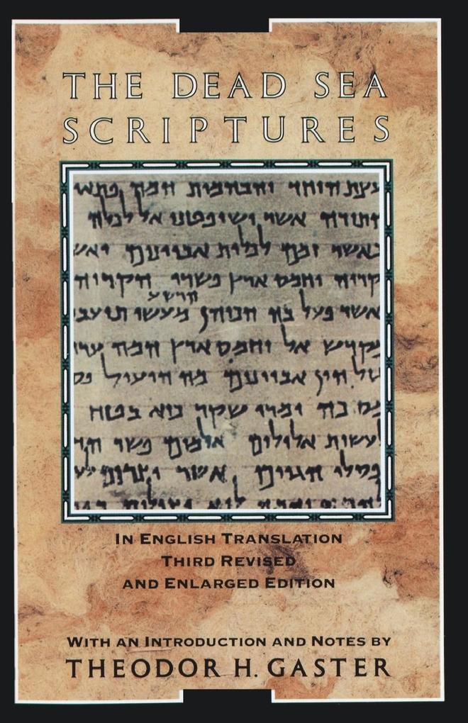 The Dead Sea Scriptures als Taschenbuch