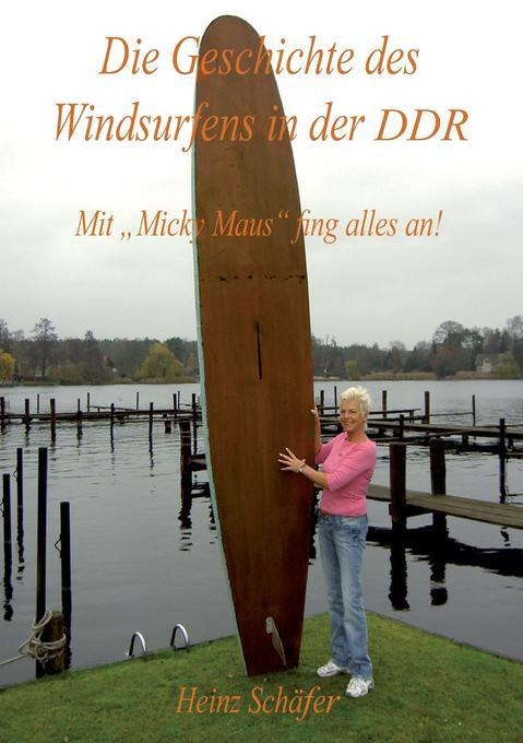 Die Geschichte des Windsurfens in der DDR als Buch (kartoniert)