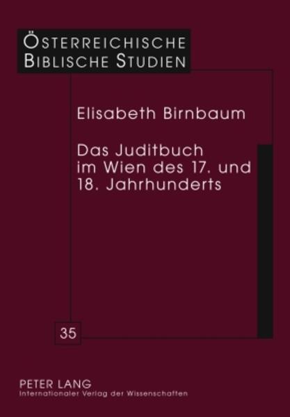 Das Juditbuch im Wien des 17. und 18. Jahrhunderts als Buch (gebunden)
