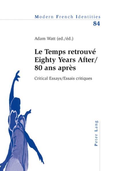 'Le Temps retrouvé' Eighty Years After/80 ans après als Buch (kartoniert)