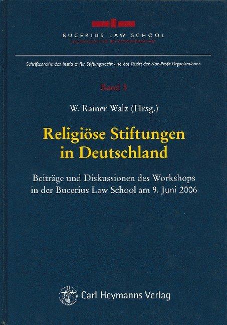 Religiöse Stiftungen in Deutschland als Buch (gebunden)