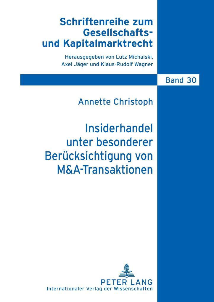 Insiderhandel unter besonderer Berücksichtigung von M&A-Transaktionen als Buch (gebunden)