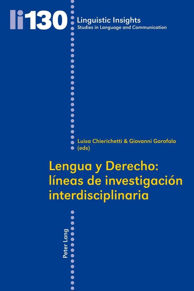 Lengua y Derecho: líneas de investigación interdisciplinaria als Buch (kartoniert)