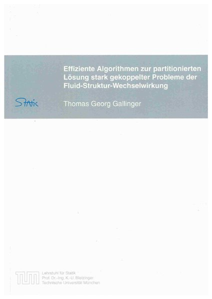 Effiziente Algorithmen zur partitionierten Lösung stark gekoppelter Probleme der Fluid-Struktur-Wechselwirkung als Buch (kartoniert)