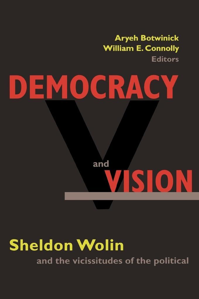Democracy and Vision als Taschenbuch