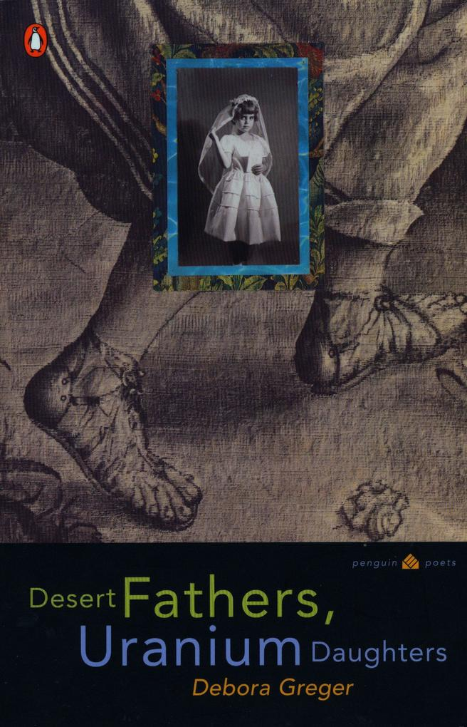 Desert Fathers, Uranium Daughters als Taschenbuch