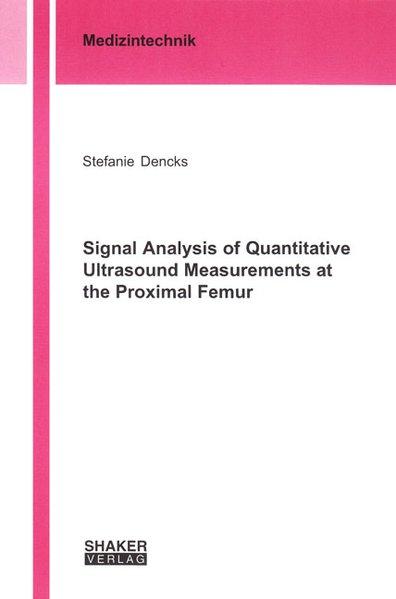 Signal Analysis of Quantitative Ultrasound Measurements at the Proximal Femur als Buch (kartoniert)