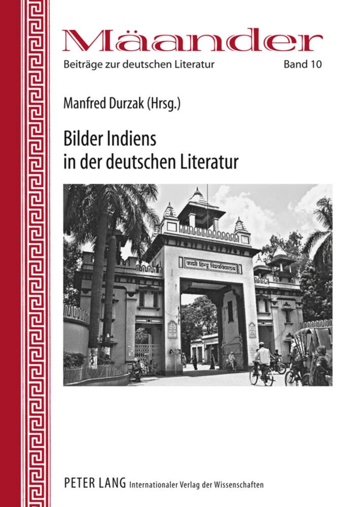 Bilder Indiens in der deutschen Literatur als Buch (gebunden)