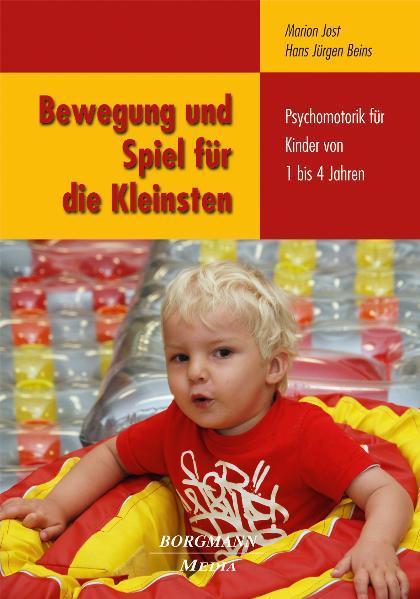 Bewegung und Spiel für die Kleinsten als Buch (kartoniert)