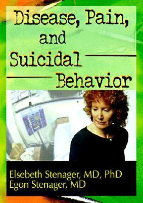 Disease, Pain, and Suicidal Behavior als Taschenbuch