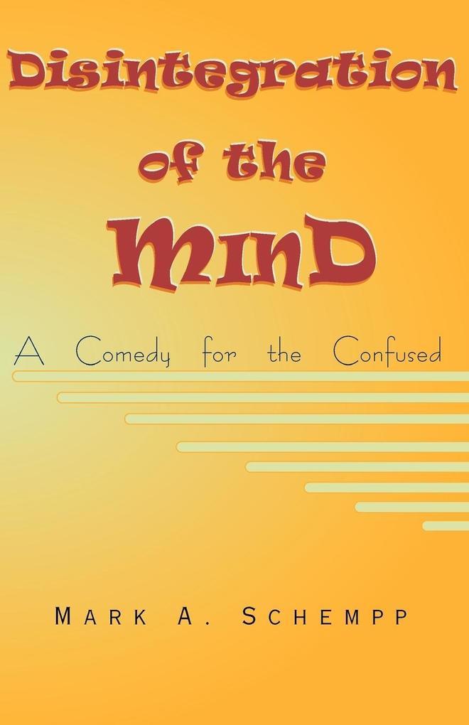 Disintegration of the Mind als Taschenbuch